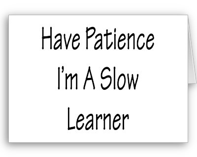 im_a_slow_learner